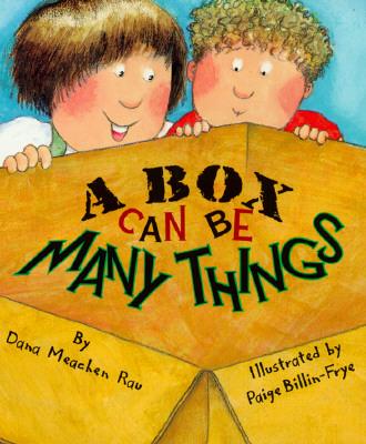 A Box Can Be Many Things By Rau, Dana Meachen