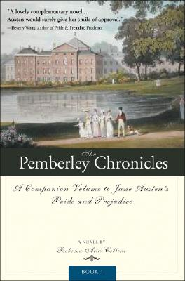 The Pemberley Chronicles By Collins, Rebecca Ann